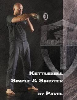 Pavel Tsatsouline - Kettlebell: Simple & Sinister