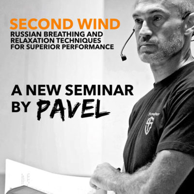 StrongFirst - Second Wind by Pavel